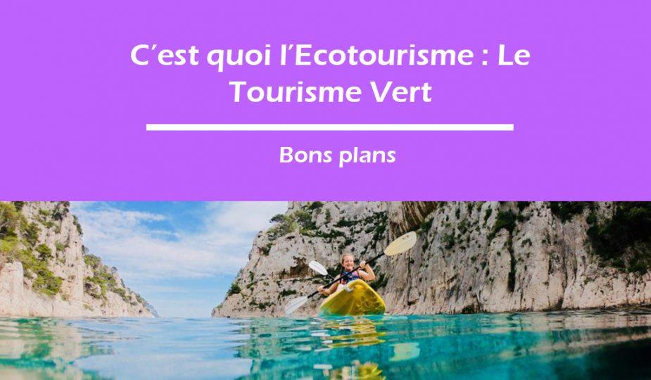 Ecotourisme et tourisme vert