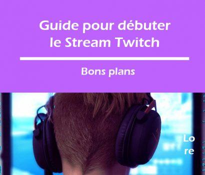 guide-pour-débuter-le-stream